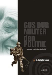 Gus Dur Militer dan Politik
