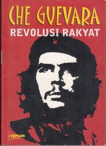 che guevara revolusi rakyat teplok press