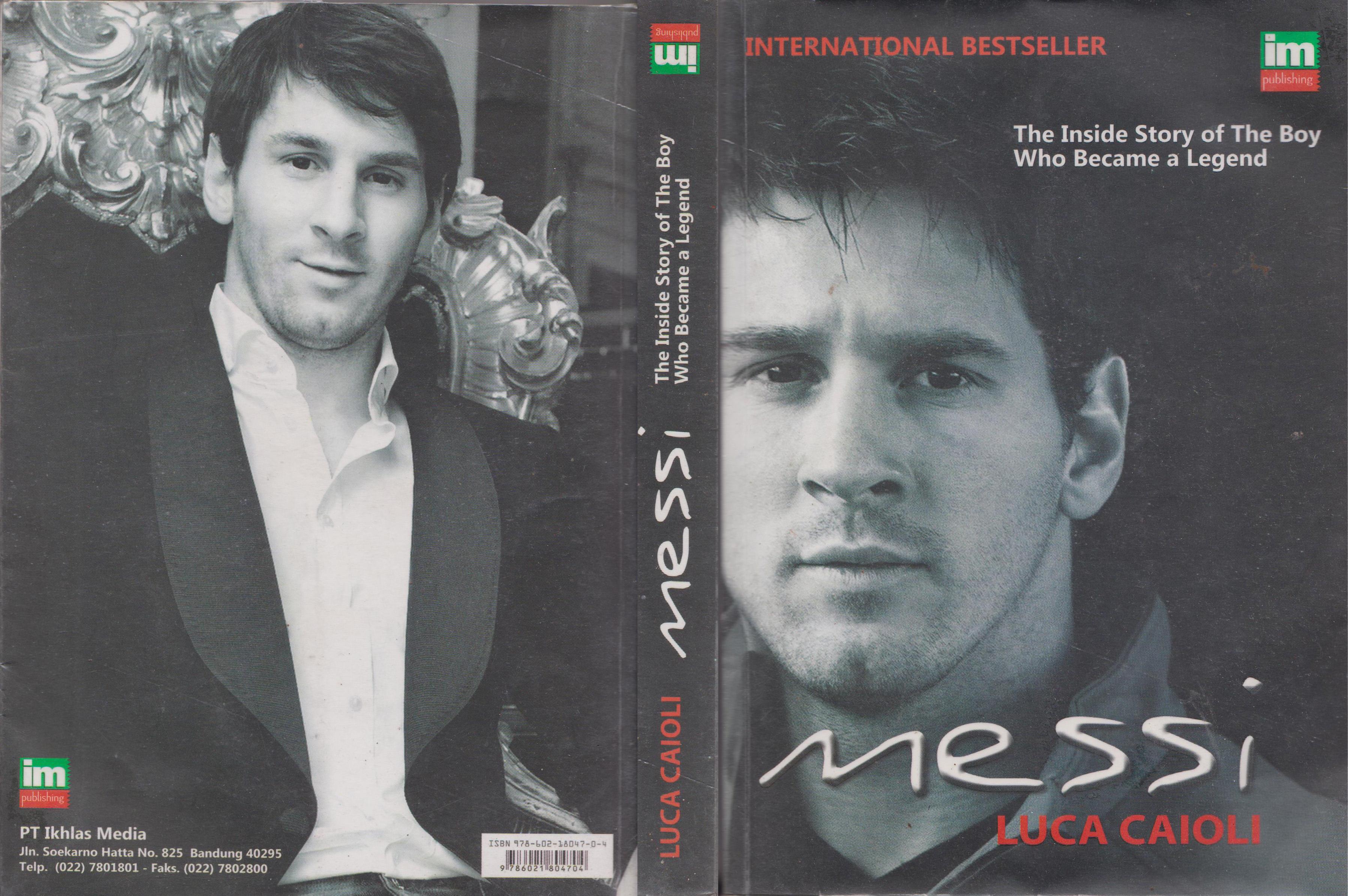 Messi: Sosok Inspiratif dari Lapangan Hijau (Bag 2)