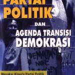 Partai Politik dan Agenda Transisi Demokrasi
