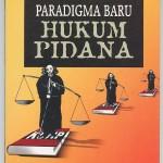Paradigma Baru Hukum Pidana