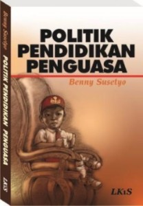 politik-pendidikan-penguasa-benny-susetyo