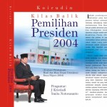 Kilas Balik Pemilihan Presiden 2004