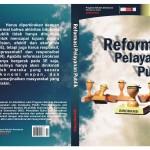 Politik vs Birokrasi, Tantangan Reformasi Pelayanan Publik