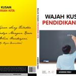 Wajah Kusam Pendidikan Kita