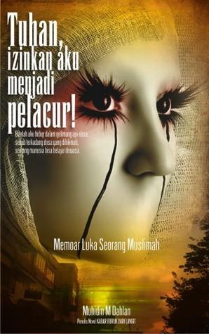 """Cover Novel """"Tuhan, Izinkan Aku Menjadi Pelacur"""" via Goodreads"""